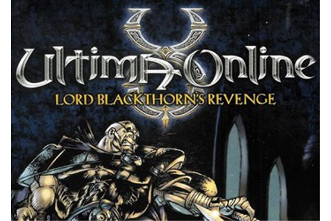 Ultima Online: Lord Blackthorn's Revenge - дата выхода ...