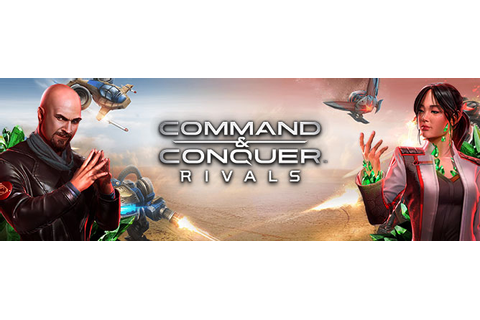 Command and Conquer: Rivals | OnRPG