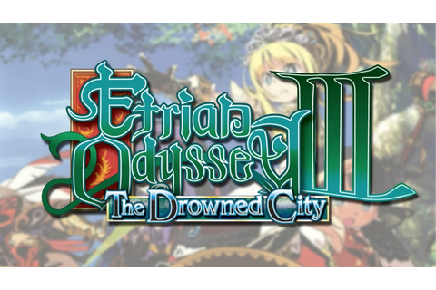 Etrian Odyssey III – The Drowned City [NDS][MEGA ...