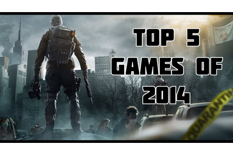 Top 5 Most Anticipated Games of 2014 - YouTube