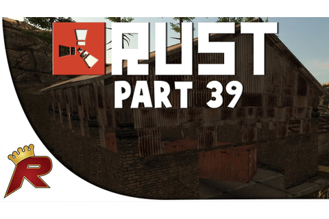 "Rust Legacy - Part 39: ""Re-Geared!"" - YouTube"