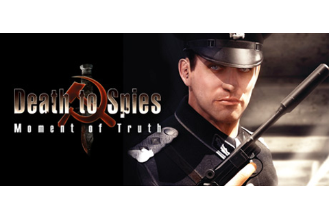 Death to Spies: Moment of Truth on Steam