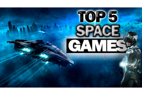 Top 5 - Best Space Simulation Games 2016 - YouTube
