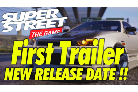 SUPER STREET THE GAME NEW CUSTOMIZATION TRAILER, ENGINE ...