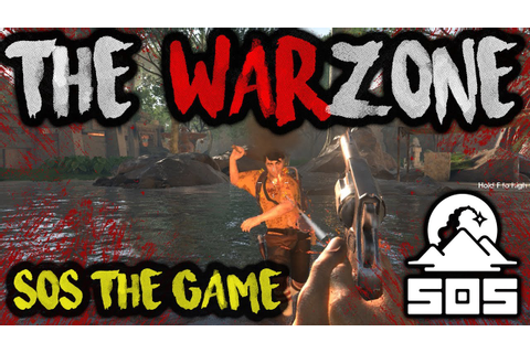 THE WARZONE - SOS the Game Alpha [Survival Battle Royale ...