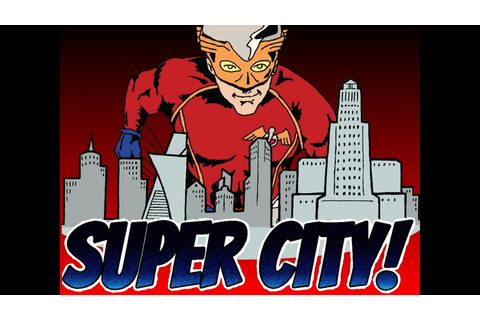 Super City! The Game of Supers, Villains and Secret ...
