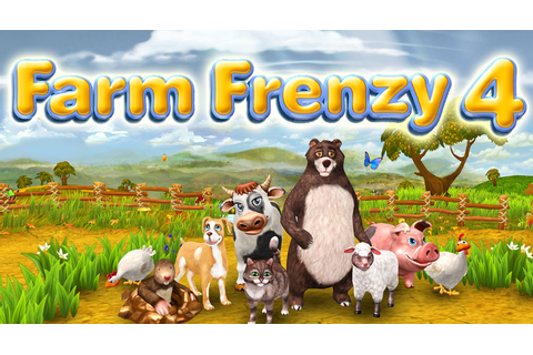 Fun Time Management Games: Farm Frenzy 4 Free Download ...