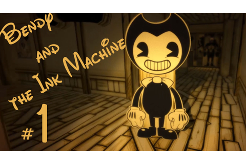 【Gameplay Walkthrough】 Bendy and the Ink Machine Chapter 1 ...