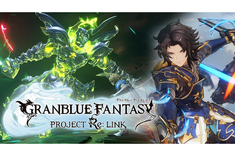 This Game Will Be EPIC! | GRANBLUE FANTASY Relink ...