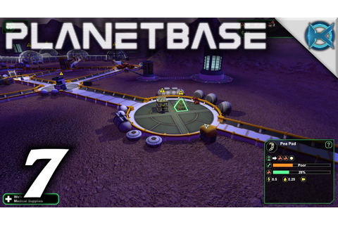 "Planetbase Gameplay / Let's Play (S-1) -Ep. 7- ""Need More ..."