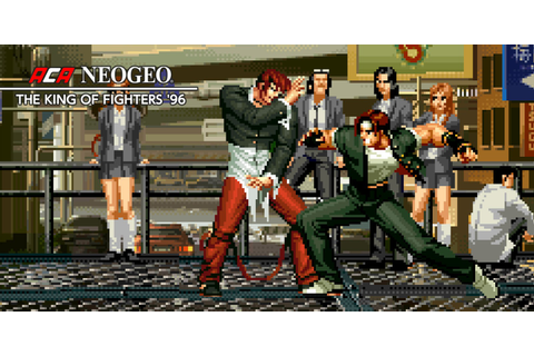 ACA NEOGEO THE KING OF FIGHTERS '96 | Nintendo Switch ...