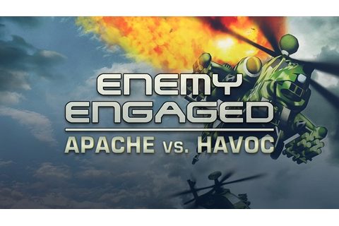 Buy Enemy Engaged: Apache vs Havoc key | DLCompare.com