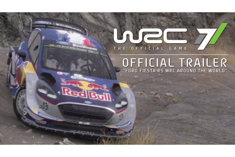 WRC 7 - Official Gameplay Trailer - Ford Fiesta RS Around ...