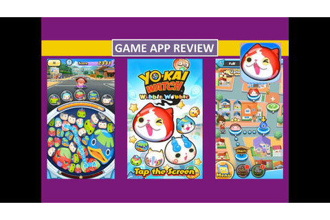 Yo-Kai Watch Wibble Wobble Overview and Review - Game App ...