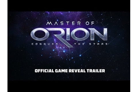 Master of Orion - Official game reveal trailer - YouTube