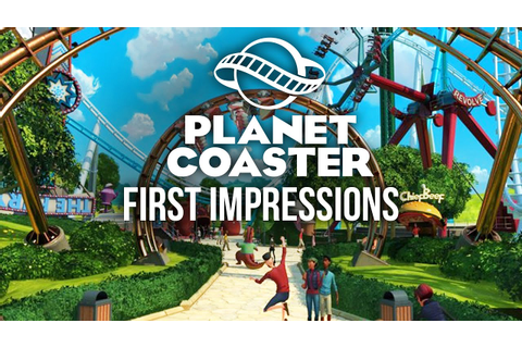 Planet Coaster Gameplay & First Impressions - THEME PARK ...