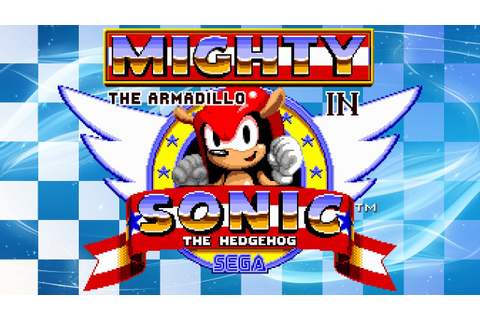 Mighty the Armadillo in Sonic the Hedgehog - Walkthrough ...