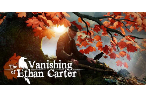 The Vanishing of Ethan Carter - Free Full Download | CODEX ...