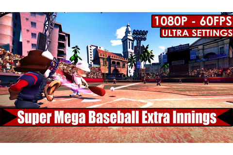 Super Mega Baseball Extra Innings gameplay PC HD [1080p ...