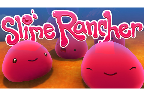 Slime Rancher Free Download - CroHasIt - Download PC Games ...