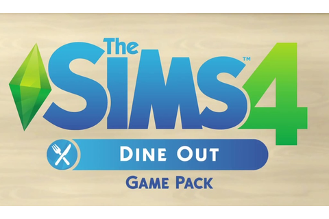The Sims 4 Dine Out Game Pack Lets Players Own Restaurants
