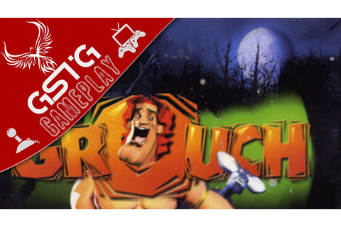 Grouch [GAMEPLAY by GSTG] - PC - YouTube