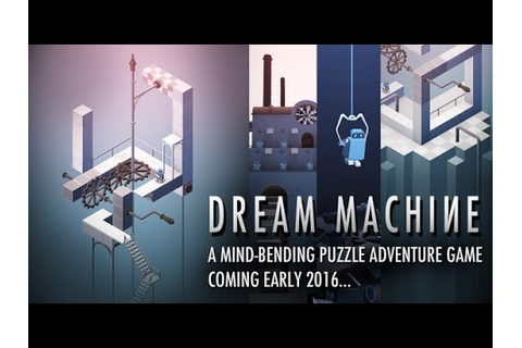 DREAM MACHINE THE GAME iOS / Android Gameplay - YouTube