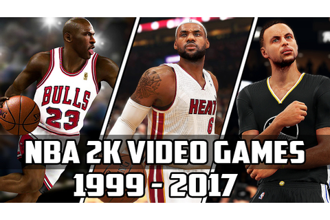 History of NBA 2K Video Games - (1999-2017) - YouTube
