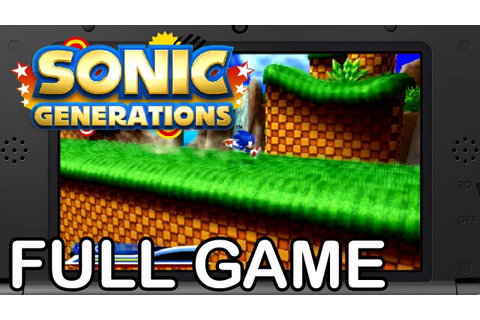 Sonic Generations 3DS - Full Game Playthough - YouTube