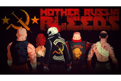 Mother Russia Bleeds – First 20 Minutes if Gameplay | PS4 ...