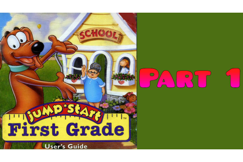 Whoa, I Remember: JumpStart 1st Grade: Part 1 - YouTube