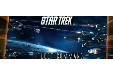 Star Trek Fleet Command Game For Android and iOS – TrekToday