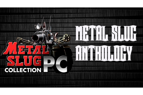 Como descargar Metal Slug Anthology para pc - YouTube
