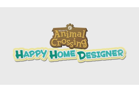 Animal Crossing Happy Home Designer - Introduction Video ...