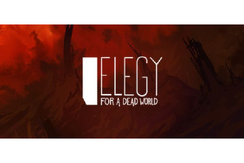 Elegy for a Dead World Free Download « IGGGAMES