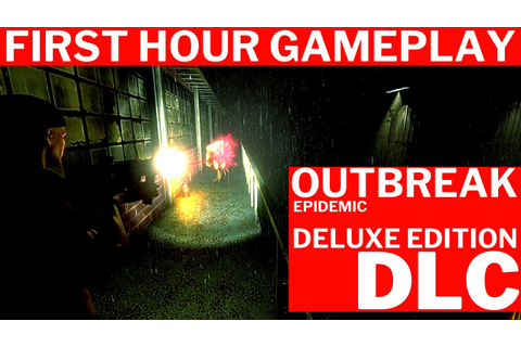 Outbreak Epidemic Deluxe Edition DLC Gameplay | FIRST HOUR ...