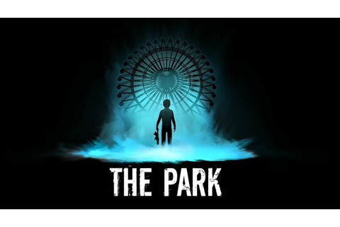 The Park - Indie Horror Game | Full Playthrough - YouTube