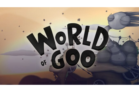 World of Goo - Download - Free GoG PC Games