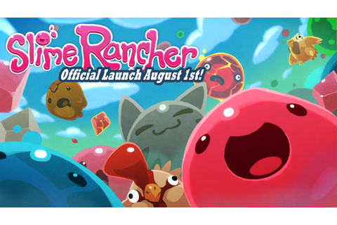 Slime Rancher Has Sold Over One Million Copies