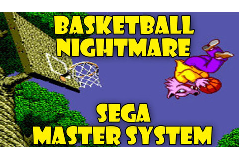Basketball Nightmare on the Sega Master System. - YouTube