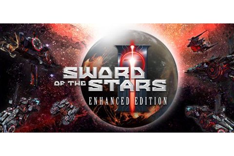 Sword of the Stars II: Enhanced Edition on Steam