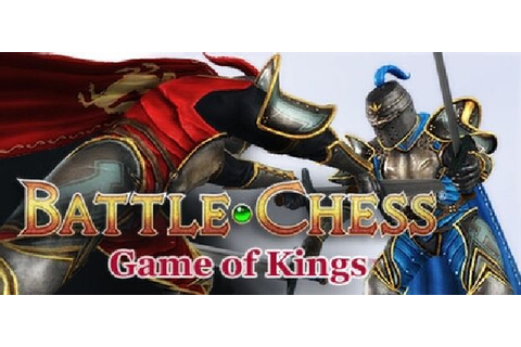 Battle Chess: Game of Kings Free Download « IGGGAMES