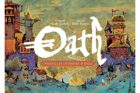 Oath : Chronicles of Empire and Exile board game raises ...