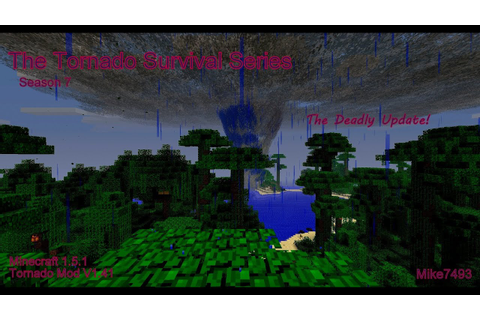 The Tornado Survival Series! ~Season 7, Episode 24 (Anti ...
