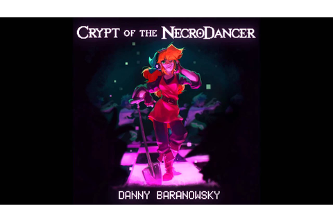 Crypt of the Necrodancer OST - Disco Descent (1-1) - YouTube
