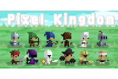 Kickstarter-Funded Pixel Kingdom Game Hits Google Play ...