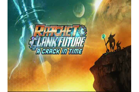 Ratchet & Clank Future: A Crack in Time Review - Just Push ...
