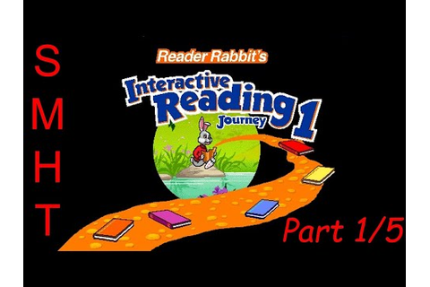 Reader Rabbit's Interactive Reading Journey 1 - Part 1/5 ...