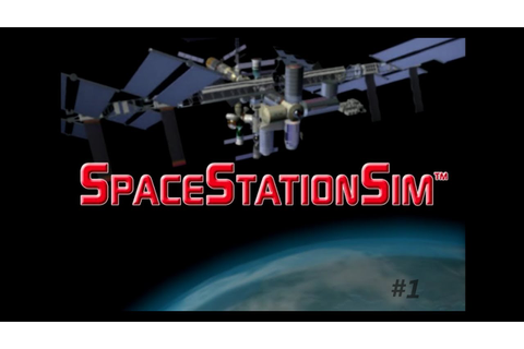 SpaceStationSim Ep1: ... the bathroom :-o - YouTube