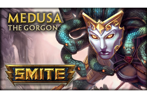 SMITE - God Reveal - Medusa, The Gorgon - YouTube
